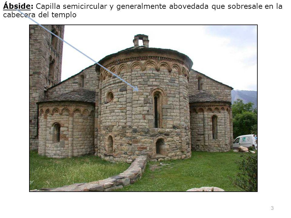 Ábside: Capilla semicircular y generalmente abovedada que sobresale en la cabecera del templo 3