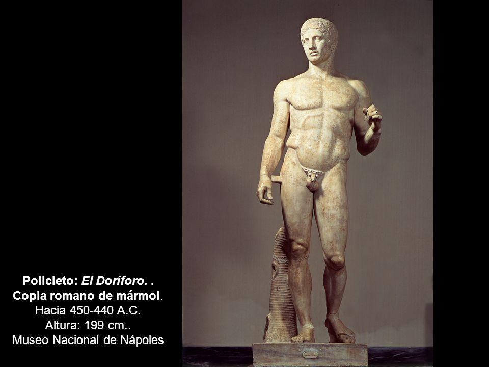 Policleto: El Doríforo.. Copia romano de mármol. Hacia 450-440 A.C. Altura: 199 cm.. Museo Nacional de Nápoles