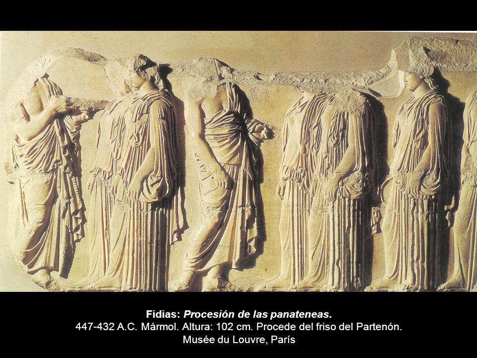 Fidias: Procesión de las panateneas. 447-432 A.C. Mármol. Altura: 102 cm. Procede del friso del Partenón. Musée du Louvre, París