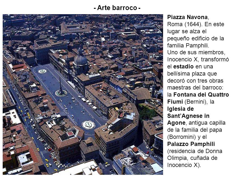 Piazza Navona, Roma (1644). En este lugar se alza el pequeño edificio de la familia Pamphili. Uno de sus miembros, Inocencio X, transformó el estadio