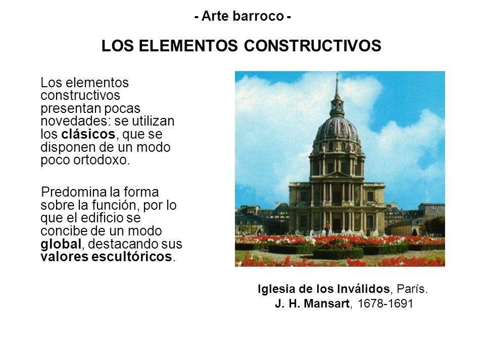 LOS ELEMENTOS CONSTRUCTIVOS Los elementos constructivos presentan pocas novedades: se utilizan los clásicos, que se disponen de un modo poco ortodoxo.
