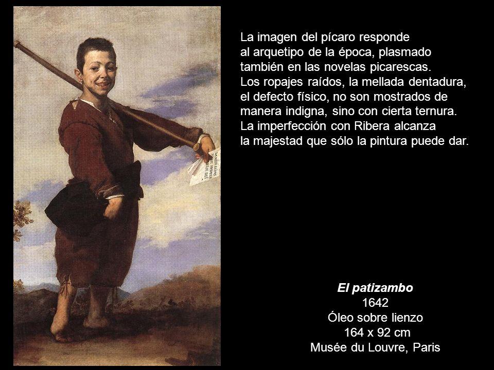 El patizambo 1642 Óleo sobre lienzo 164 x 92 cm Musée du Louvre, Paris La imagen del pícaro responde al arquetipo de la época, plasmado también en las