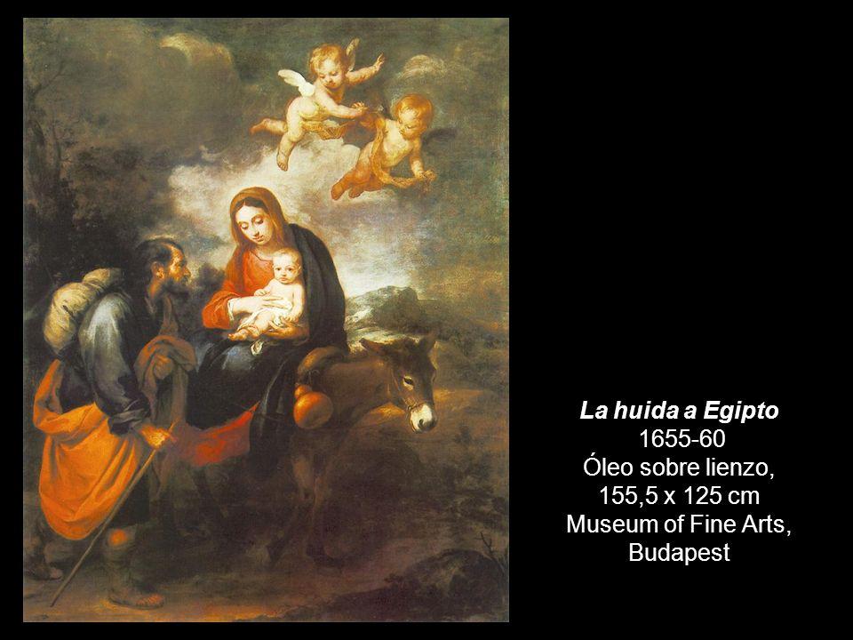 La huida a Egipto 1655-60 Óleo sobre lienzo, 155,5 x 125 cm Museum of Fine Arts, Budapest