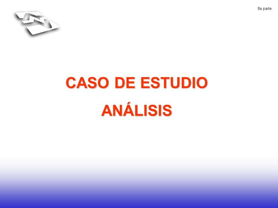 8a parte CASO DE ESTUDIO ANÁLISIS