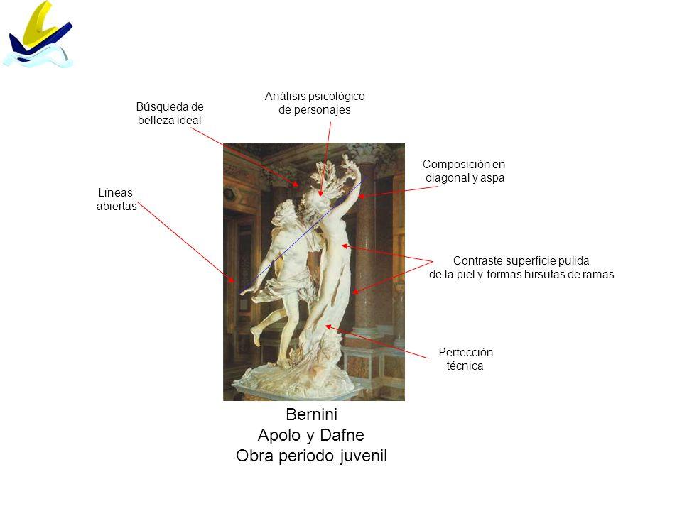 Bernini Apolo y Dafne Obra periodo juvenil Perfección técnica Composición en diagonal y aspa Contraste superficie pulida de la piel y formas hirsutas