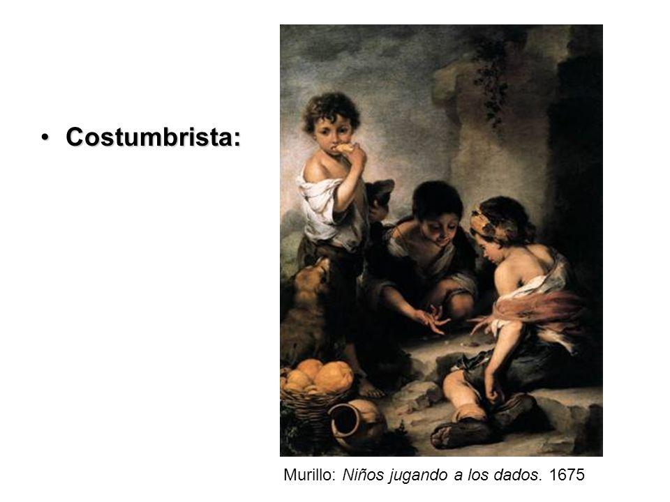 Costumbrista:Costumbrista: Murillo: Niños jugando a los dados. 1675