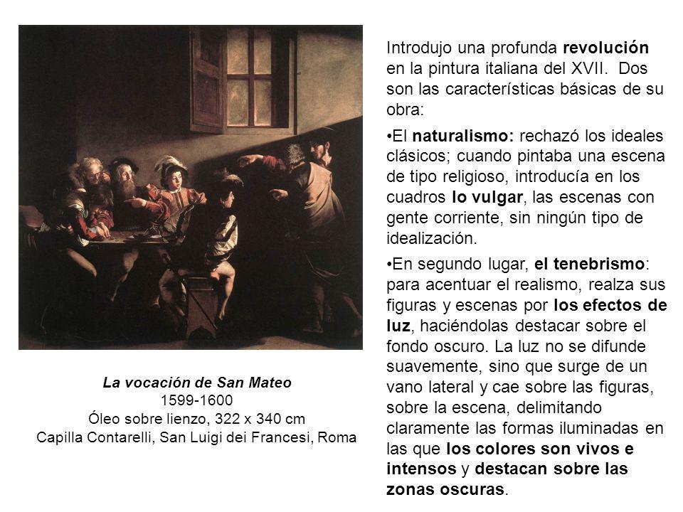 Introdujo una profunda revolución en la pintura italiana del XVII.