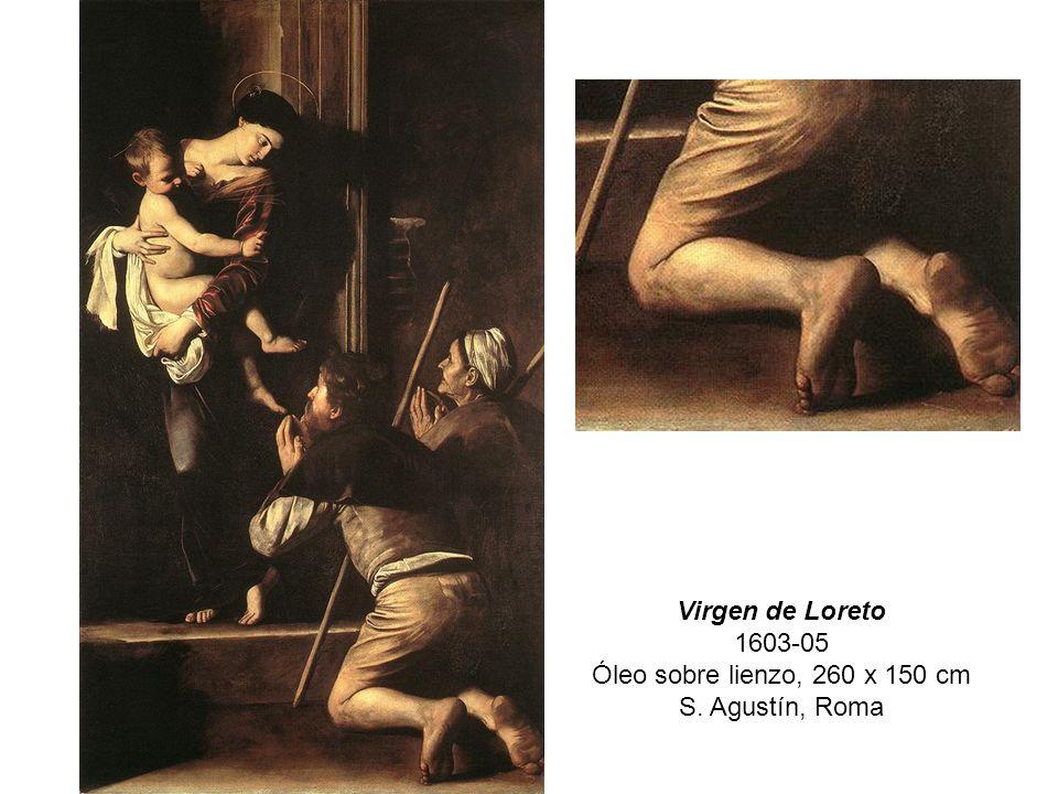Virgen de Loreto 1603-05 Óleo sobre lienzo, 260 x 150 cm S. Agustín, Roma
