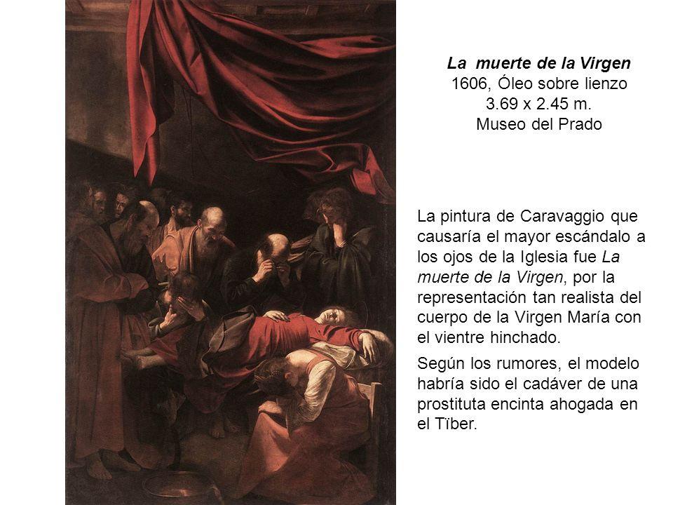 La muerte de la Virgen 1606, Óleo sobre lienzo 3.69 x 2.45 m.