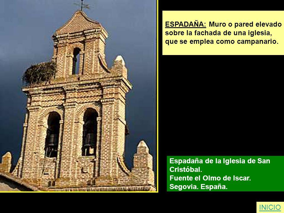 ESPADAÑA: Muro o pared elevado sobre la fachada de una iglesia, que se emplea como campanario. Espadaña de la Iglesia de San Cristóbal. Fuente el Olmo