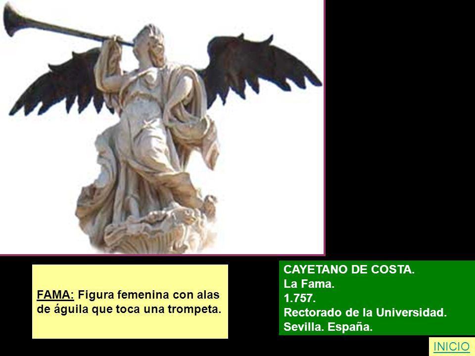 FAMA: Figura femenina con alas de águila que toca una trompeta. CAYETANO DE COSTA. La Fama. 1.757. Rectorado de la Universidad. Sevilla. España. INICI