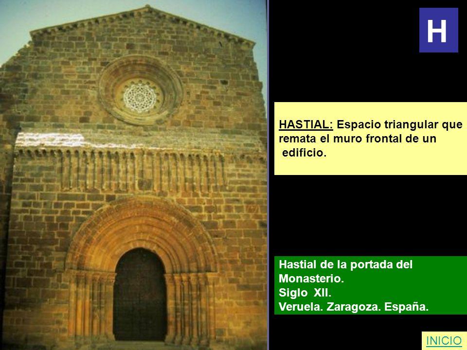 HASTIAL: Espacio triangular que remata el muro frontal de un edificio. Hastial de la portada del Monasterio. Siglo XII. Veruela. Zaragoza. España. INI