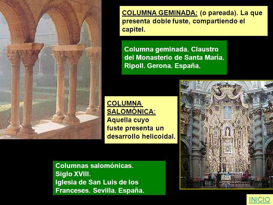 COLUMNA GEMINADA: (o pareada). La que presenta doble fuste, compartiendo el capitel. Columna geminada. Claustro del Monasterio de Santa María. Ripoll.