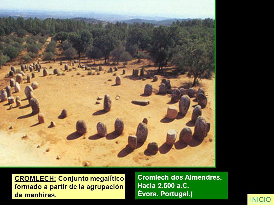 CROMLECH: Conjunto megalítico formado a partir de la agrupación de menhires. Cromlech dos Almendres. Hacia 2.500 a.C. Évora. Portugal.) INICIO