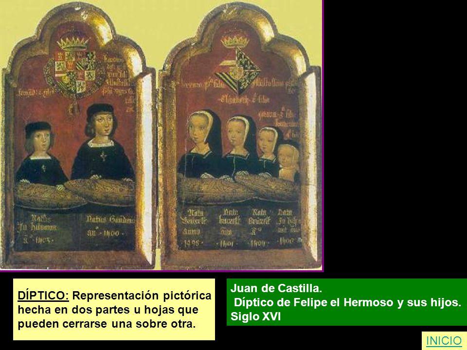 DÍPTICO: Representación pictórica hecha en dos partes u hojas que pueden cerrarse una sobre otra. Juan de Castilla. Díptico de Felipe el Hermoso y sus