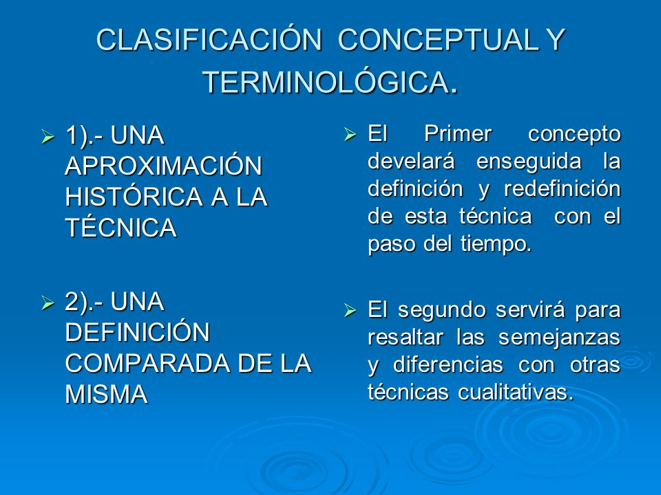CLASIFICACIÓN CONCEPTUAL Y TERMINOLÓGICA. 1).- UNA APROXIMACIÓN HISTÓRICA A LA TÉCNICA 1).- UNA APROXIMACIÓN HISTÓRICA A LA TÉCNICA 2).- UNA DEFINICIÓ