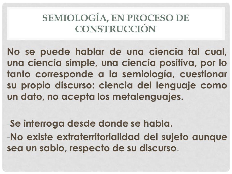 SEMIOLOGÍA «SEMEION» SIGNO Una ciencia que estudie la vida de los signos en el seno de la vida social.