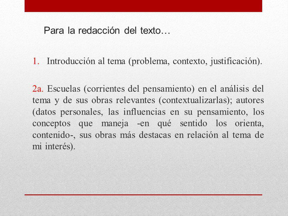 Para la redacción del texto… 1. Introducción al tema (problema, contexto, justificación).