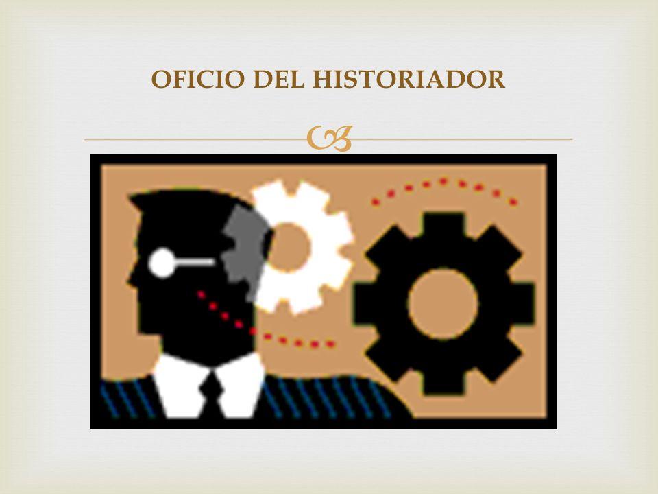 OFICIO DEL HISTORIADOR