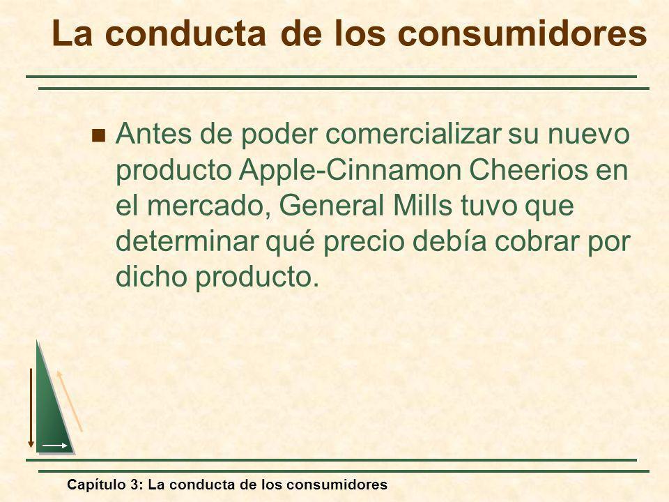 Capítulo 3: La conducta de los consumidores Antes de poder comercializar su nuevo producto Apple-Cinnamon Cheerios en el mercado, General Mills tuvo q