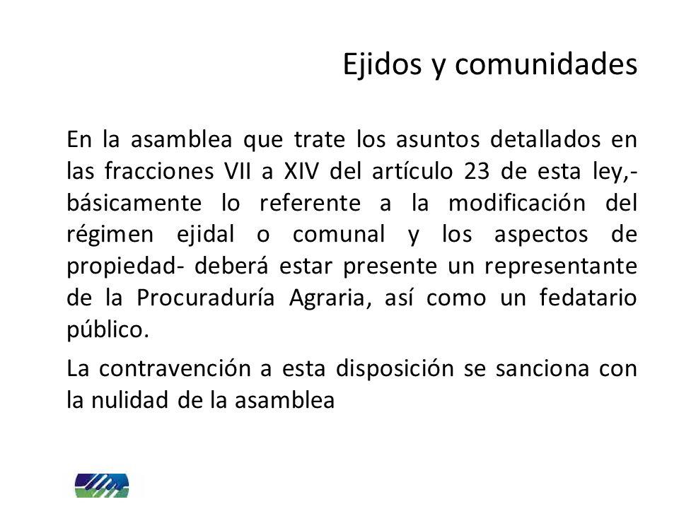 En la asamblea que trate los asuntos detallados en las fracciones VII a XIV del artículo 23 de esta ley,- básicamente lo referente a la modificación d