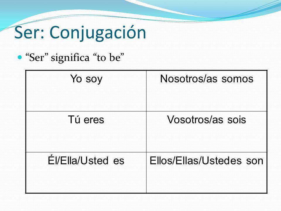 Ser: Los Usos We use ser to describe: Origin Yo soy de Argentina.