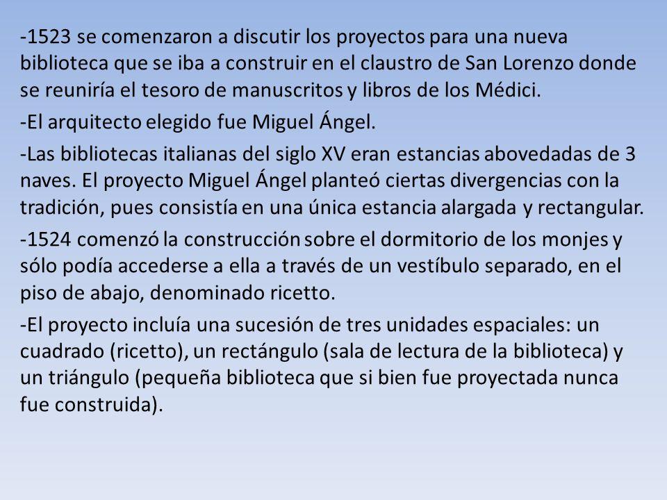 -1523 se comenzaron a discutir los proyectos para una nueva biblioteca que se iba a construir en el claustro de San Lorenzo donde se reuniría el tesor