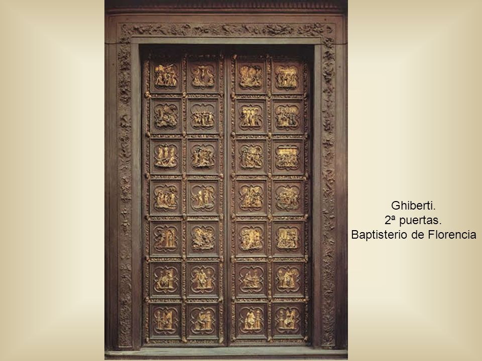 Ghiberti 3ª Puertas o Puertas del Paraíso
