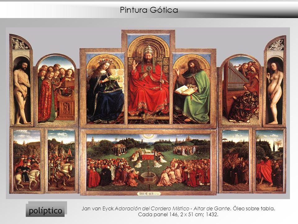 Pintura Gótica políptico Jan van Eyck Adoración del Cordero Místico - Altar de Gante. Óleo sobre tabla. Cada panel 146, 2 x 51 cm; 1432.