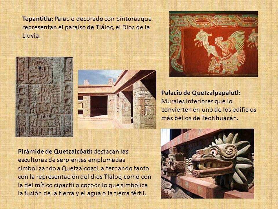 Tepantitla: Palacio decorado con pinturas que representan el paraíso de Tláloc, el Dios de la Lluvia. Palacio de Quetzalpapalotl: Murales interiores q