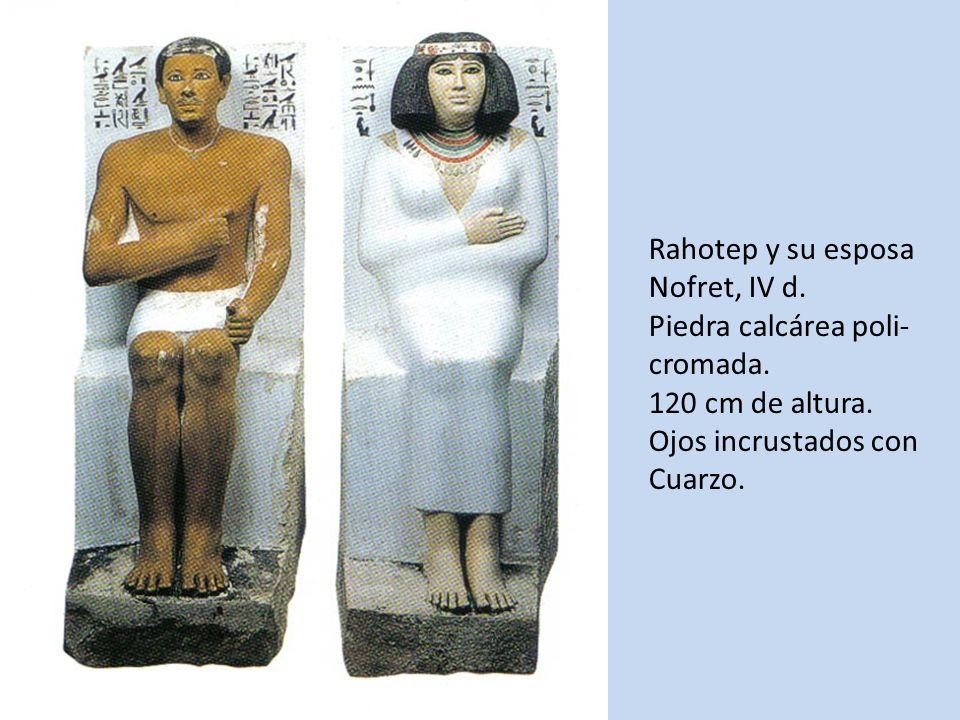 Rahotep y su esposa Nofret, IV d. Piedra calcárea poli- cromada. 120 cm de altura. Ojos incrustados con Cuarzo.