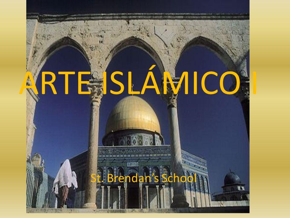 ARTE ISLÁMICO I St. Brendans School