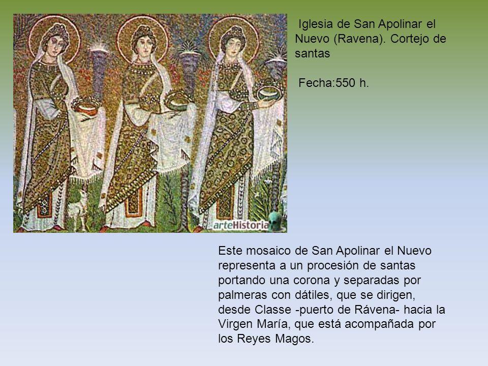 Iglesia de San Apolinar el Nuevo (Ravena). Cortejo de santas Fecha:550 h. Este mosaico de San Apolinar el Nuevo representa a un procesión de santas po