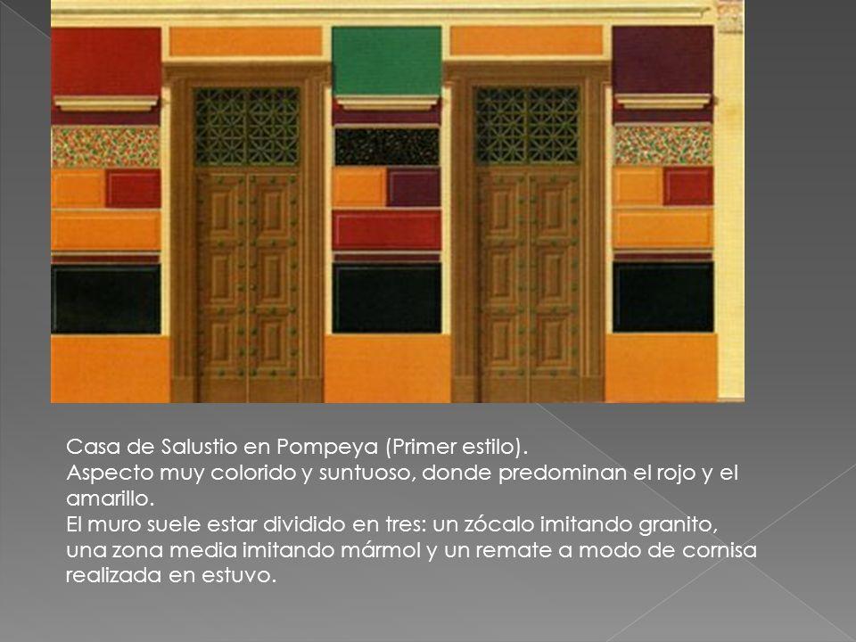 Casa de Salustio en Pompeya (Primer estilo). Aspecto muy colorido y suntuoso, donde predominan el rojo y el amarillo. El muro suele estar dividido en