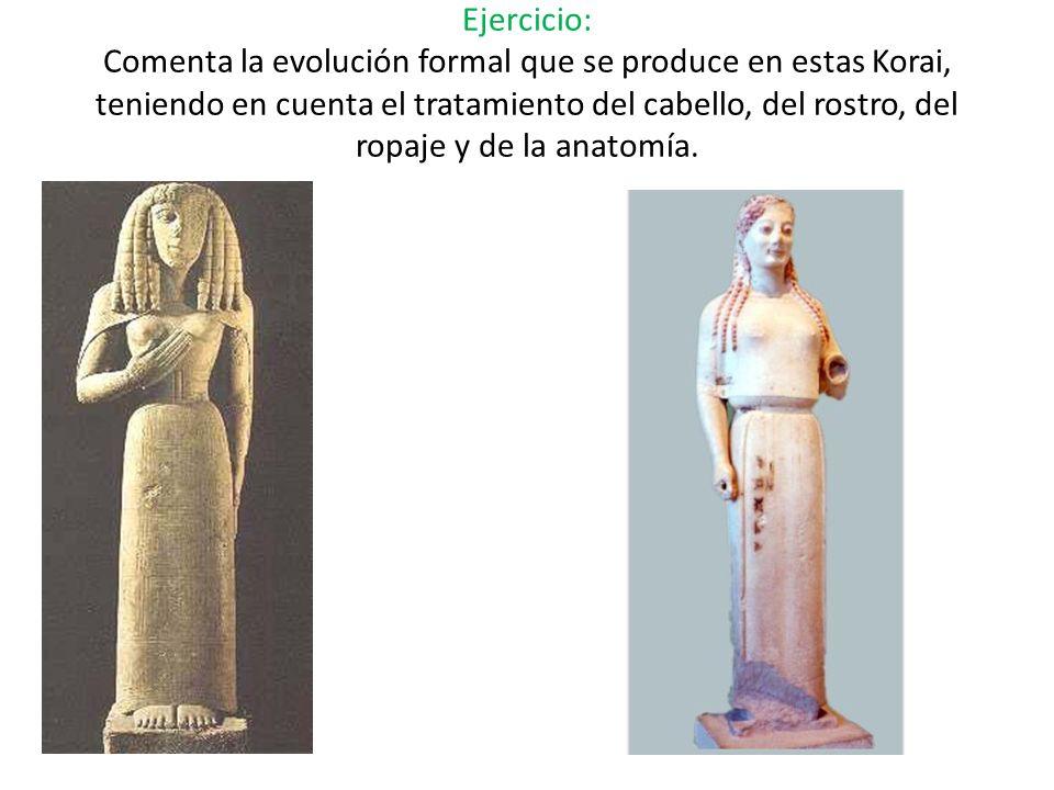 Ejercicio: Comenta la evolución formal que se produce en estas Korai, teniendo en cuenta el tratamiento del cabello, del rostro, del ropaje y de la an