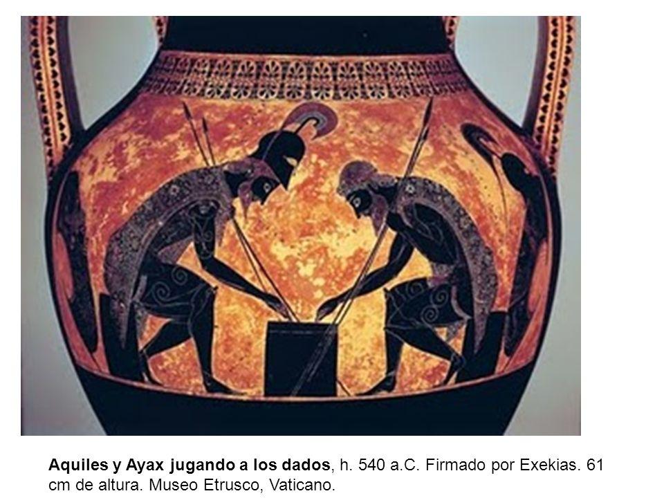 Aquiles y Ayax jugando a los dados, h. 540 a.C. Firmado por Exekias. 61 cm de altura. Museo Etrusco, Vaticano.