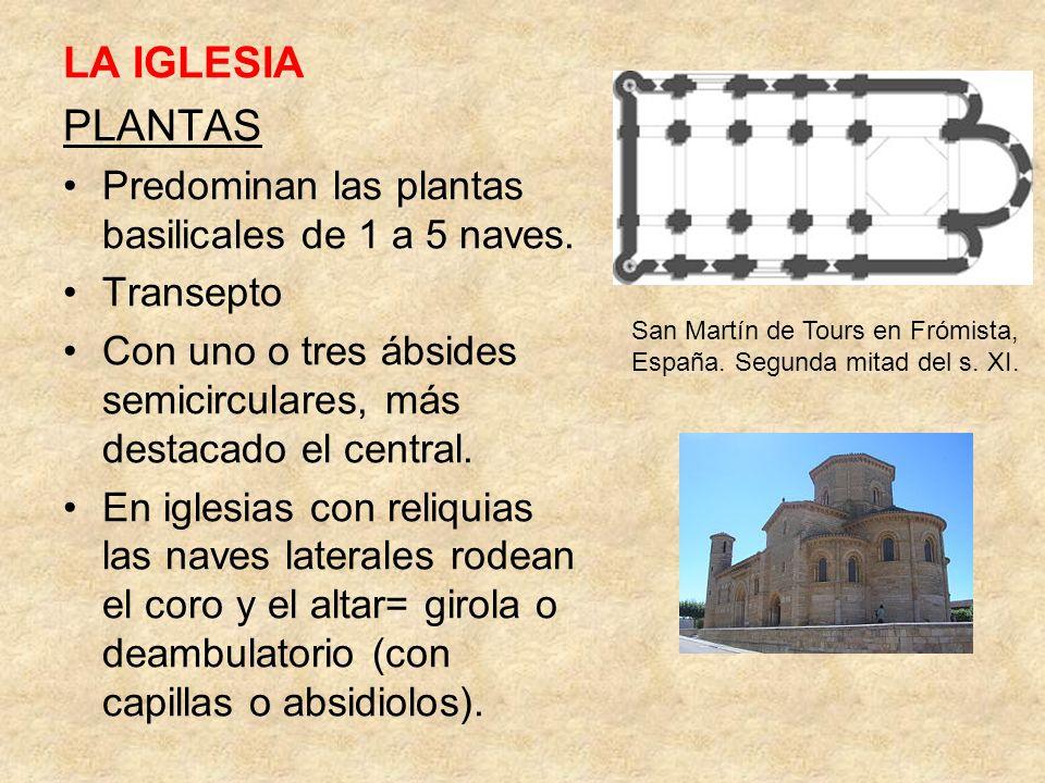 LA IGLESIA PLANTAS Predominan las plantas basilicales de 1 a 5 naves. Transepto Con uno o tres ábsides semicirculares, más destacado el central. En ig