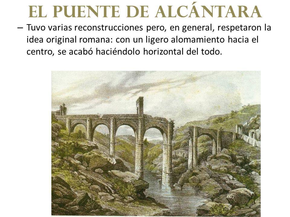 – Tuvo varias reconstrucciones pero, en general, respetaron la idea original romana: con un ligero alomamiento hacia el centro, se acabó haciéndolo ho