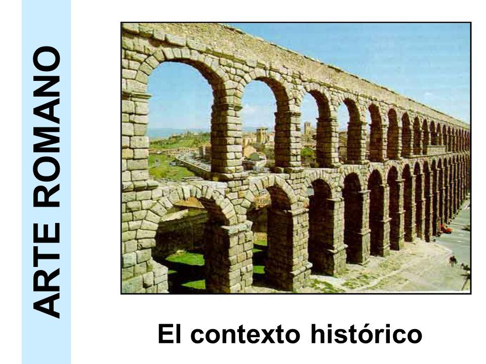 El contexto histórico ARTE ROMANO