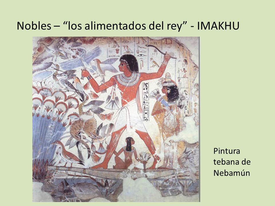 Nobles – los alimentados del rey - IMAKHU Pintura tebana de Nebamún