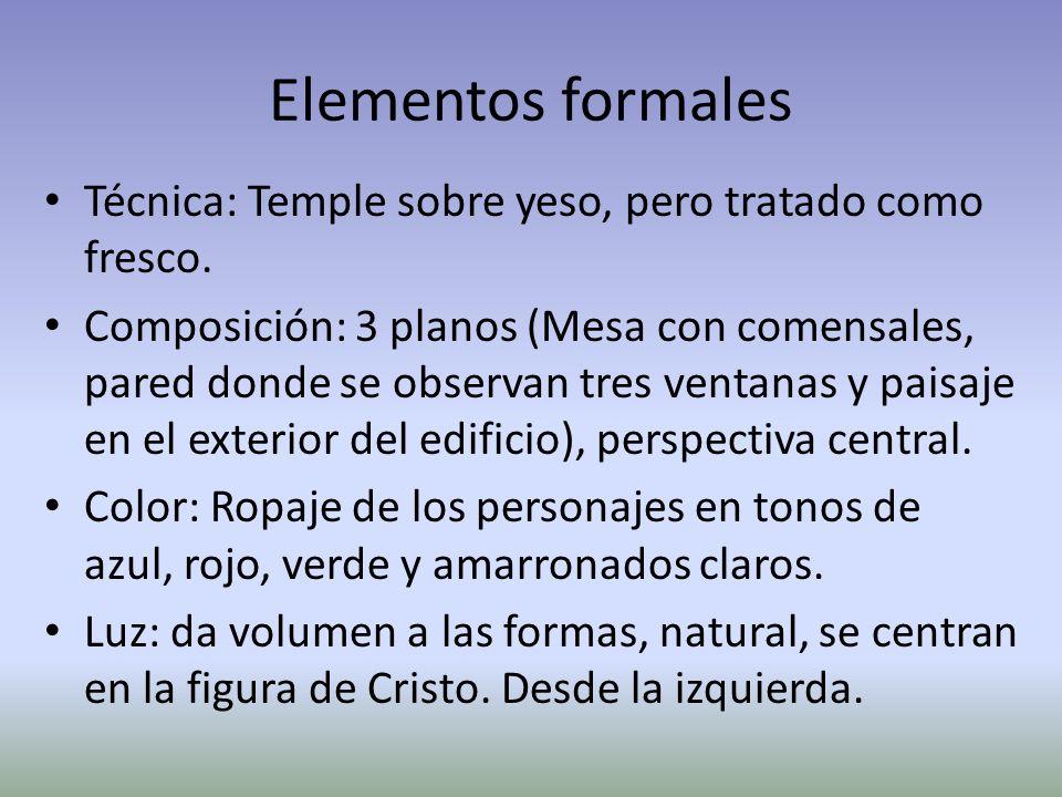 Elementos formales Técnica: Temple sobre yeso, pero tratado como fresco. Composición: 3 planos (Mesa con comensales, pared donde se observan tres vent