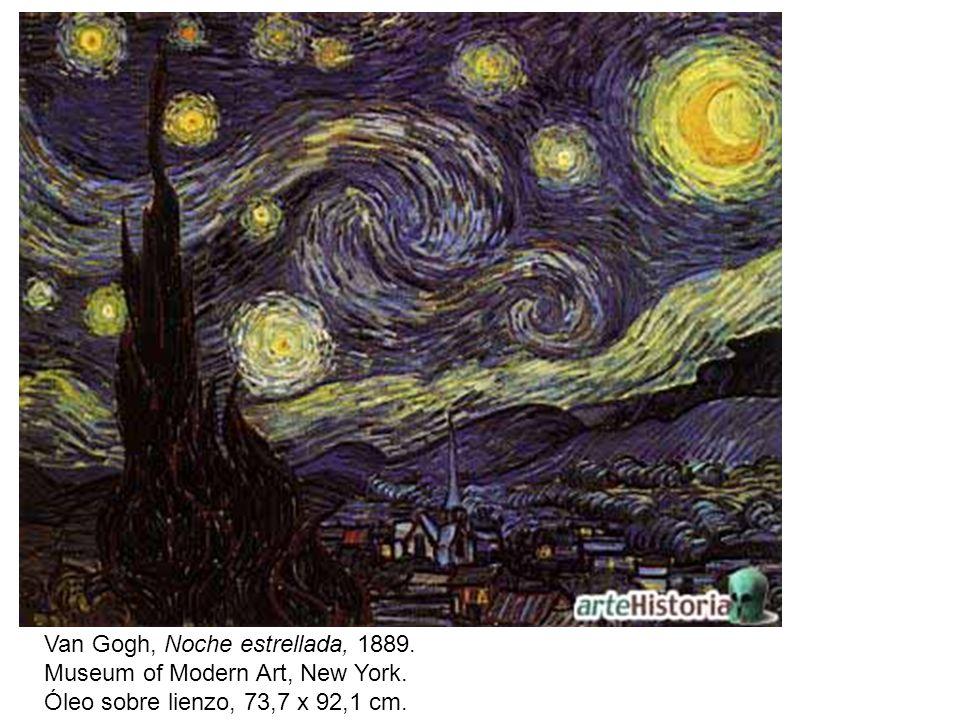 Van Gogh, Noche estrellada, 1889. Museum of Modern Art, New York. Óleo sobre lienzo, 73,7 x 92,1 cm.