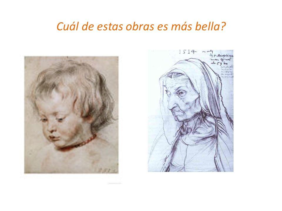 Cuál de estas obras es más bella?