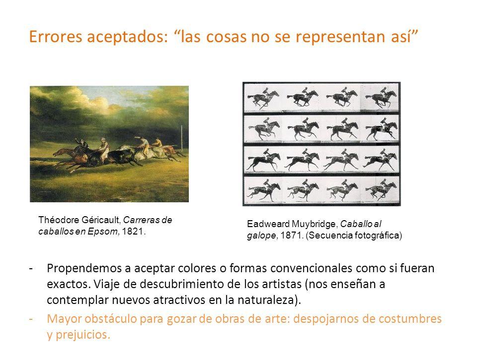 Errores aceptados: las cosas no se representan así -Propendemos a aceptar colores o formas convencionales como si fueran exactos. Viaje de descubrimie