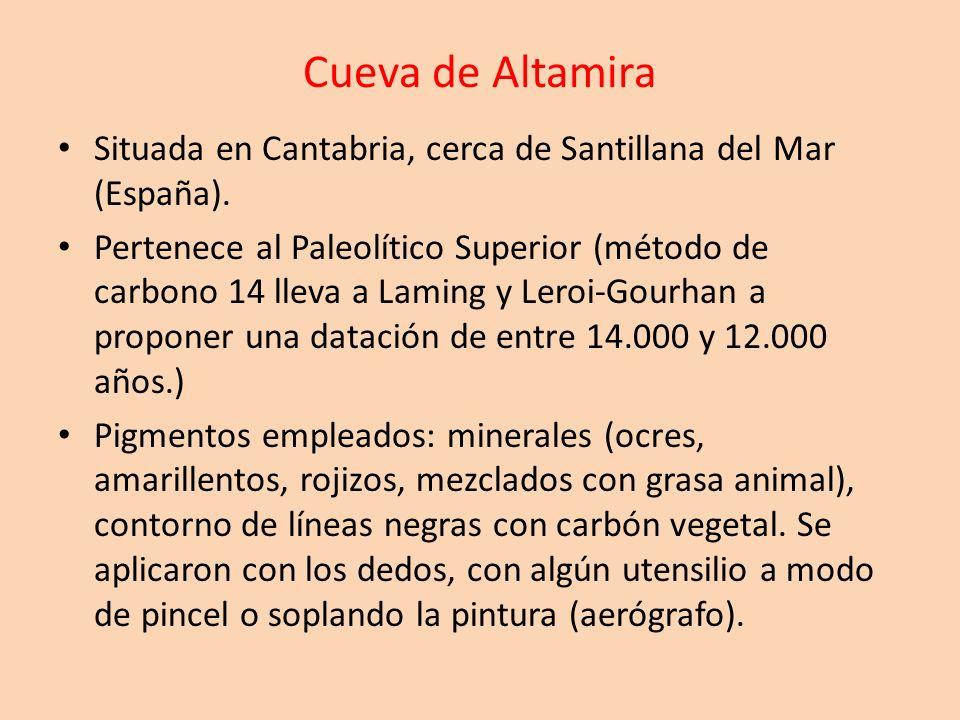 Cueva de Altamira Situada en Cantabria, cerca de Santillana del Mar (España). Pertenece al Paleolítico Superior (método de carbono 14 lleva a Laming y