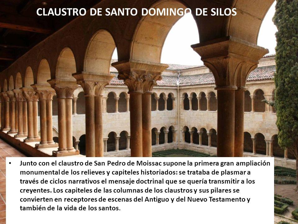 CLAUSTRO DE SANTO DOMINGO DE SILOS Junto con el claustro de San Pedro de Moissac supone la primera gran ampliación monumental de los relieves y capite
