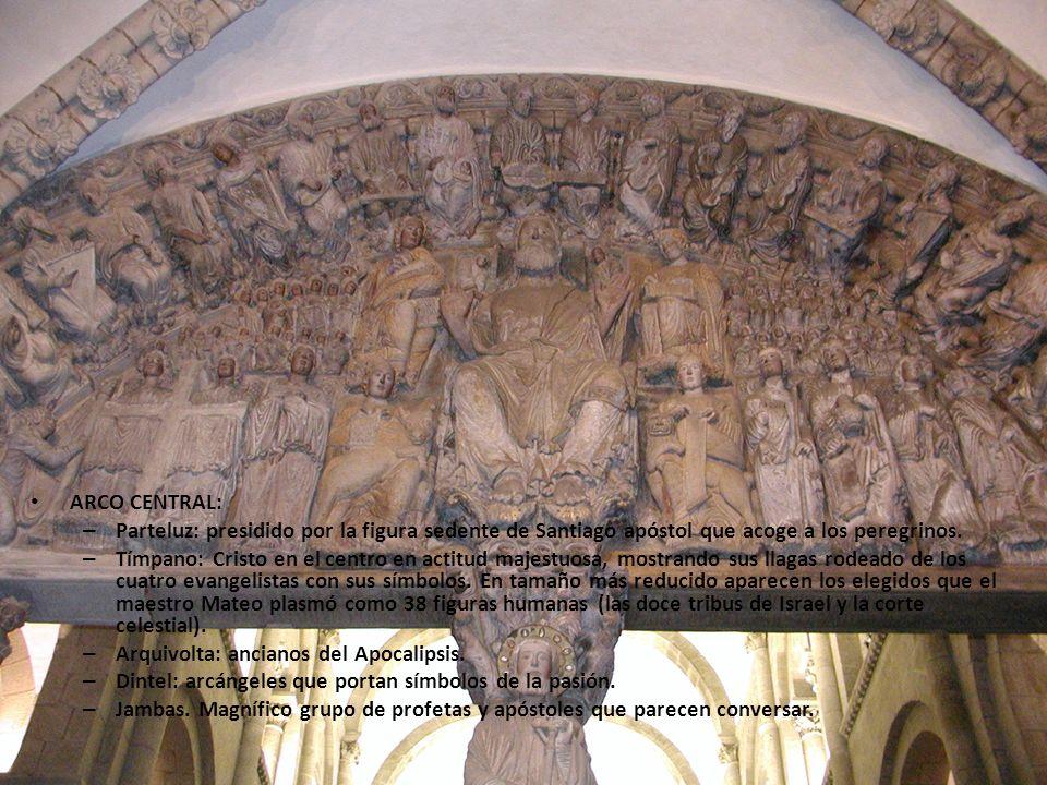 ARCO CENTRAL: – Parteluz: presidido por la figura sedente de Santiago apóstol que acoge a los peregrinos. – Tímpano: Cristo en el centro en actitud ma