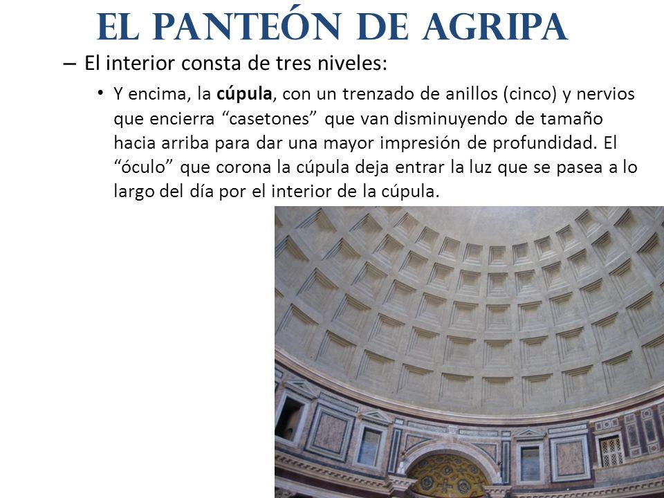 – El interior consta de tres niveles: Y encima, la cúpula, con un trenzado de anillos (cinco) y nervios que encierra casetones que van disminuyendo de