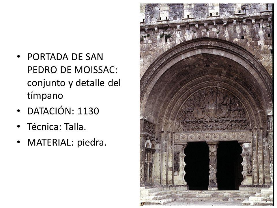 PORTADA DE SAN PEDRO DE MOISSAC: conjunto y detalle del tímpano DATACIÓN: 1130 Técnica: Talla. MATERIAL: piedra.