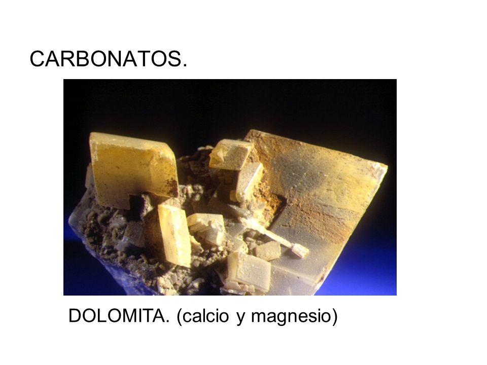 CARBONATOS. DOLOMITA. (calcio y magnesio)